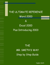 The Ultimate Reference Word 2000 & Excel 2000 - Hughan Smith