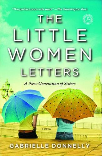Gabrielle Donnelly - The Little Women Letters