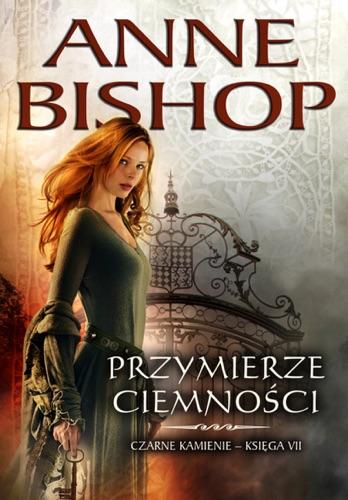 Anne Bishop - Przymierze Ciemności