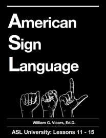 American Sign Language 11 - 15