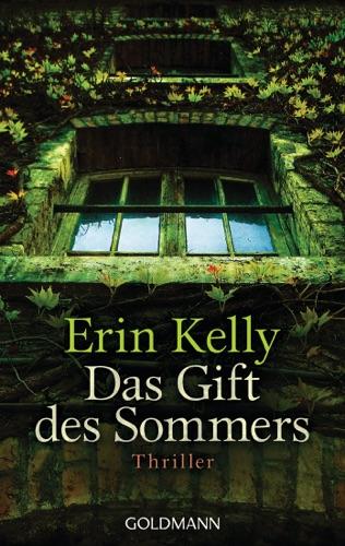 Erin Kelly - Das Gift des Sommers