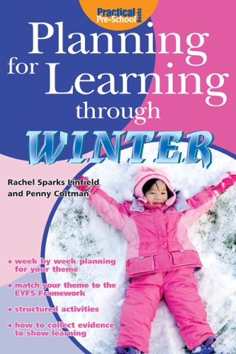 Rachel Sparks Linfield & Penny Coltman - Planning for Learning through Winter
