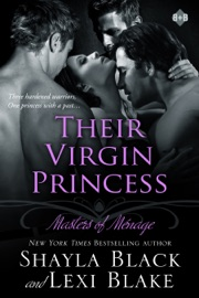 Their Virgin Princess, Masters of Ménage, Book 4 PDF Download