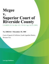 Mcgee v. Superior Court of Riverside County