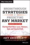 Breakthrough Strategies For Predicting Any Market