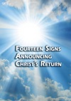 Fourteen Signs Announcing Christs Return