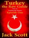 Turkey The Raw Guide