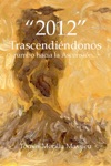 2012 Trascendiendonos Rumbo Hacia La Ascension