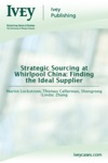 Strategic Sourcing At Whirlpool China Finding The Ideal Supplier