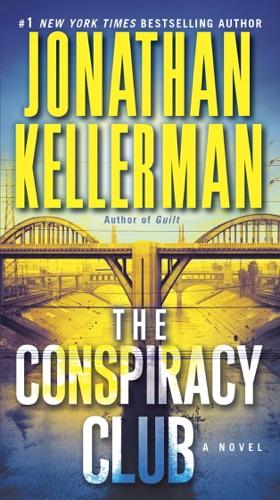 Jonathan Kellerman - The Conspiracy Club
