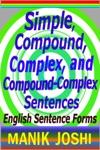 Simple Compound Complex And Compound-Complex Sentences English Sentence Forms