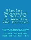 Bipolar Depression  Suicide In America 2nd Edition