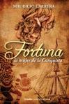 Fortuna La Mujer De La Conquista