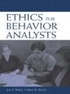 Ethics For Behavior Analysts