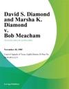 David S Diamond And Marsha K Diamond V Bob Meacham