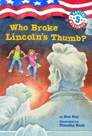 Capital Mysteries 5 Who Broke Lincoln S Thumb