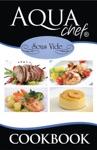 AquaChef Sous Vide Cookbook