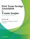 First Texas Savings Association V Yvonne Jergins