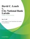 David C Leach V City National Bank Laredo