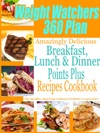 Weight Watchers 360 Plan Amazingly Delicious Breakfast Lunch And Dinner Points Plus Recipes Cookbook