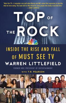 Top of the Rock - Warren Littlefield book