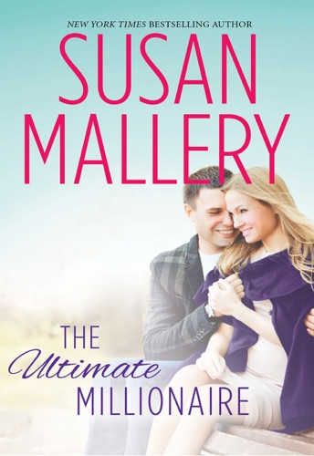 Susan Mallery - The Ultimate Millionaire