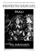 Juan Moreno - Proyecto Náhuatl: Mali ilustración