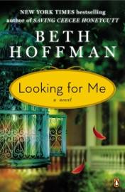 Looking for Me - Beth Hoffman by  Beth Hoffman PDF Download