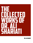 The Collected Works of Dr. Ali Shariati
