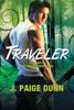 J. Paige Dunn - Traveler: Book One of the Druid Chronicles  artwork