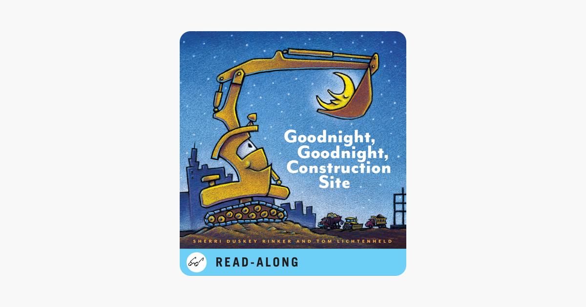 Goodnight, Goodnight Construction Site - Sherri Duskey Rinker