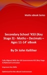Secondary School KS3 Key Stage 3 - Maths  Decimals  Ages 11-14 EBook