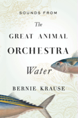 Sounds from The Great Animal Orchestra (Enhanced)