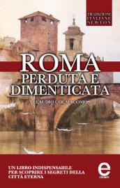 Roma perduta e dimenticata Par Roma perduta e dimenticata
