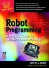 Robot Programming  A Practical Guide To Behavior-Based Robotics