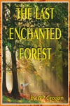 The Last Enchanted Forest