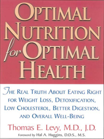 Optimal Nutrition For Optimal Health book