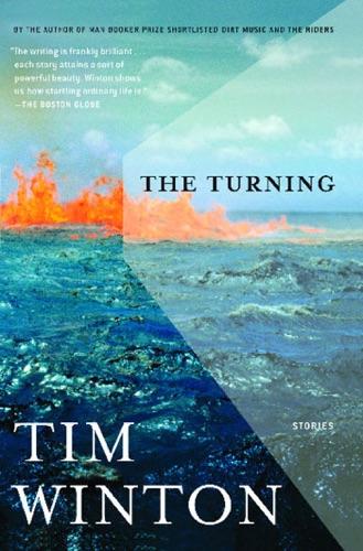 Tim Winton - The Turning