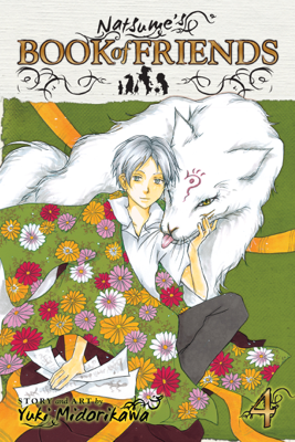 Natsume's Book of Friends, Vol. 4 - Yuki Midorikawa book