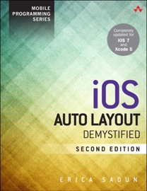 iOS Auto Layout Demystified, 2/e - Erica Sadun