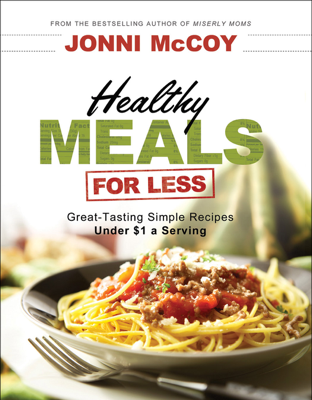 Healthy Meals for Less - Jonni McCoy book