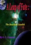 A Leap Of Fate The Raulden Gambit
