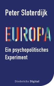 Europa – ein psychopolitisches Experiment par Peter Sloterdijk Couverture de livre