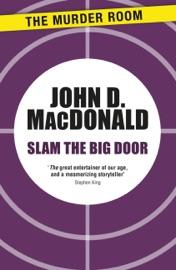 Slam the Big Door PDF Download