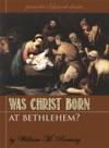 Was Christ Born In Bethlehem