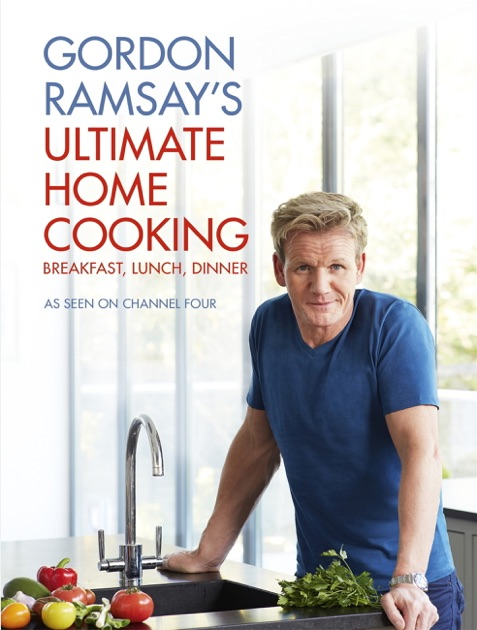 Gordon ramsays ultimate home cooking by gordon ramsay on ibooks forumfinder Images