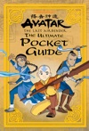 The Ultimate Pocket Guide Avatar The Last Airbender