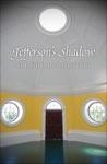Jeffersons Shadow
