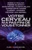 Votre cerveau n'a pas fini de vous étonner - Boris Cyrulnik, Pierre Bustany, Jean-Michel Oughourlian, Christophe André, Thierry Janssen & Patrice Van Eersel