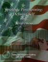 Strategic Positioning Defining Self Through Awareness